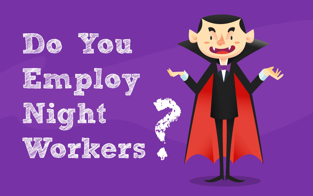 Do you employ Night Workers?